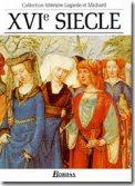 Lagarde et Michard XVI e siècle