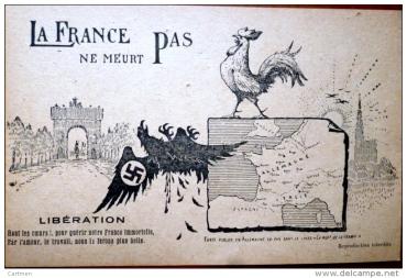 GUERRE 1939 1945 CARTE PATRIOTIQUE LE COQ TERRASSANT L'AIGLE NAZI A CROIX GAMMEE