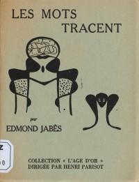 Edmond Jabès Les mots tracent.jpg